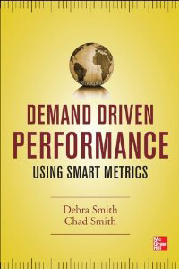 Demand Driven Performance Using Smart Metrics