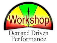 Demand Driven Performance Workshop
